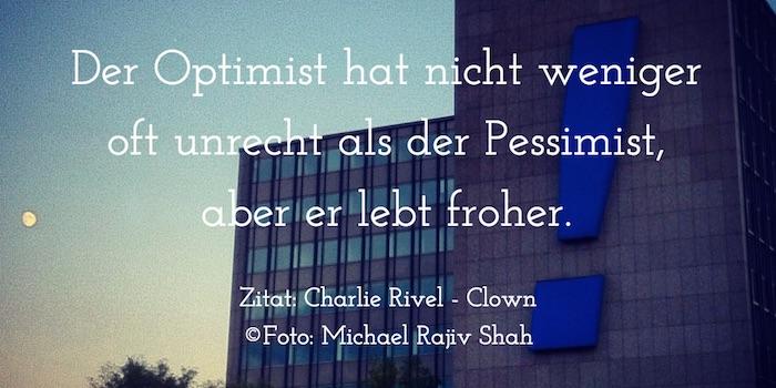 Zitate_Optimistische-Lebenseinstellung-CharlieRivel