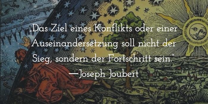 Zitate_Konflikt-Definition_JosephJoubert